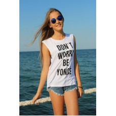 """Don't worry"" Shirt weiss"